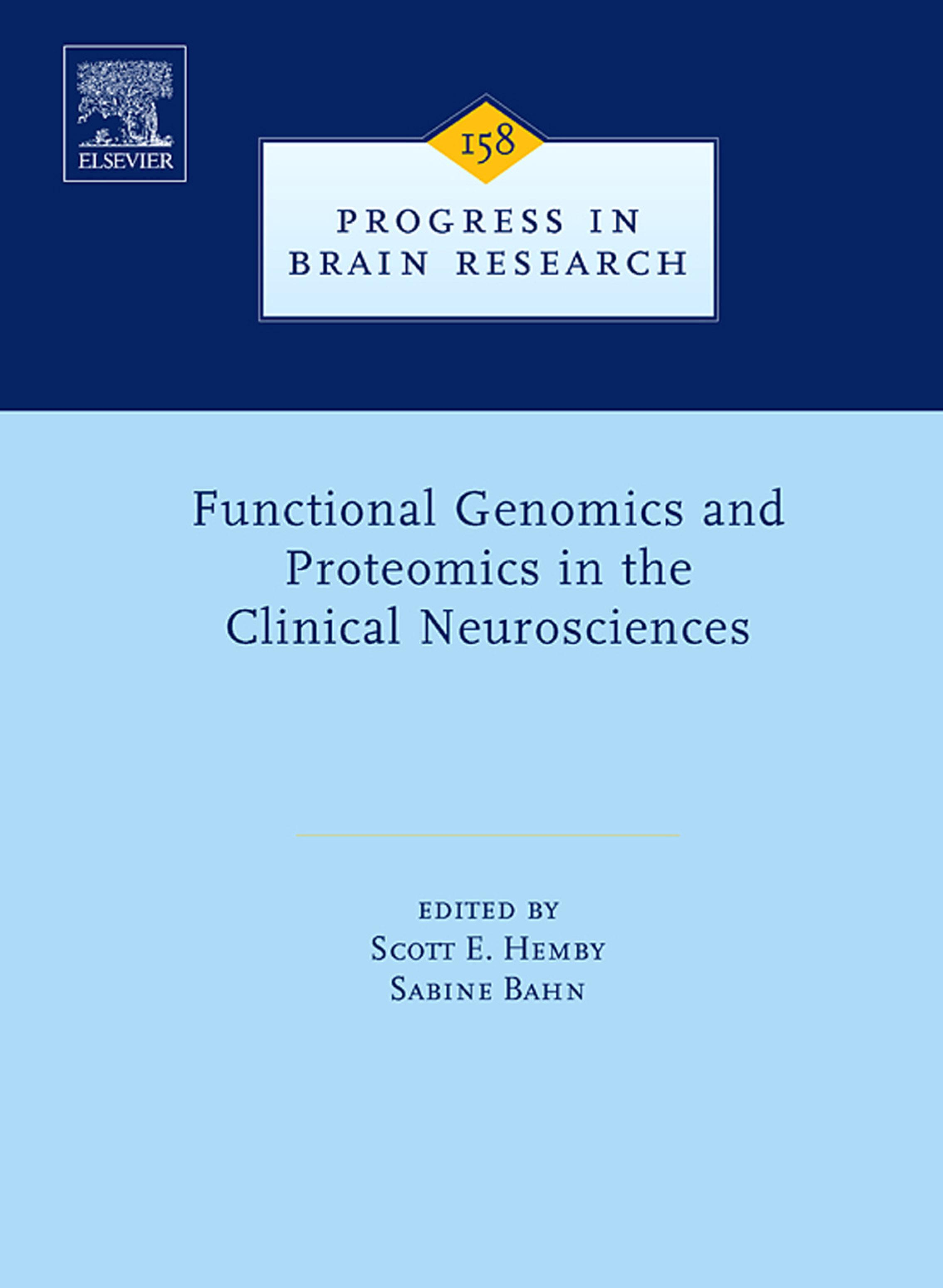 Functional Genomics and Proteomics in the Clinical Neurosciences EB9780080465630