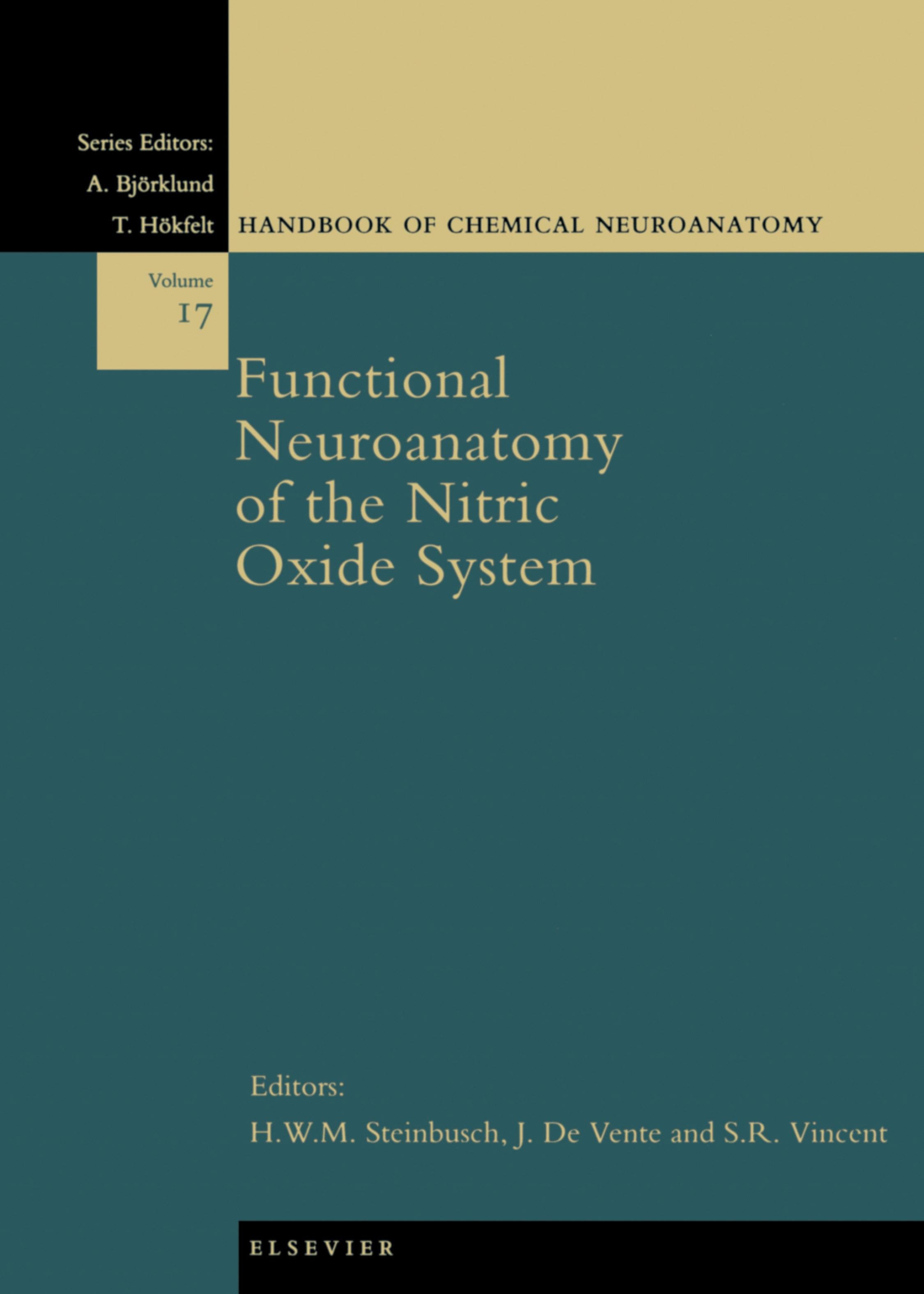 Functional Neuroanatomy of the Nitric Oxide System EB9780080532080