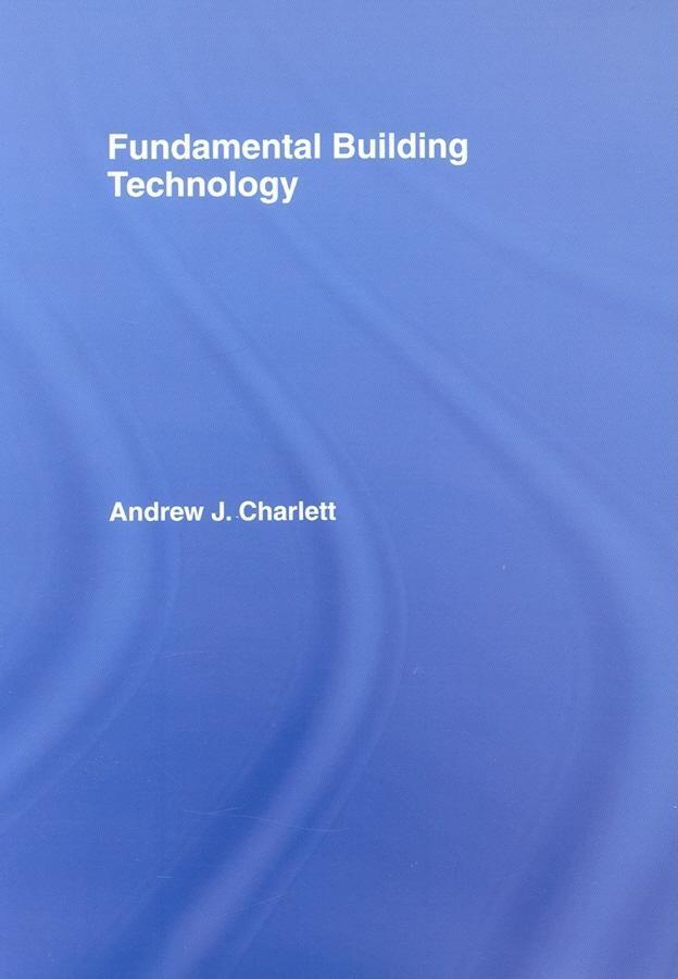 Fundamental Building Technology EB9780203966099