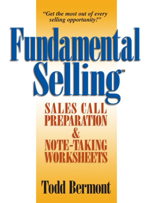 Fundamental Selling: Sales Call Preparation & Note-Taking Worksheets EB9780974598864