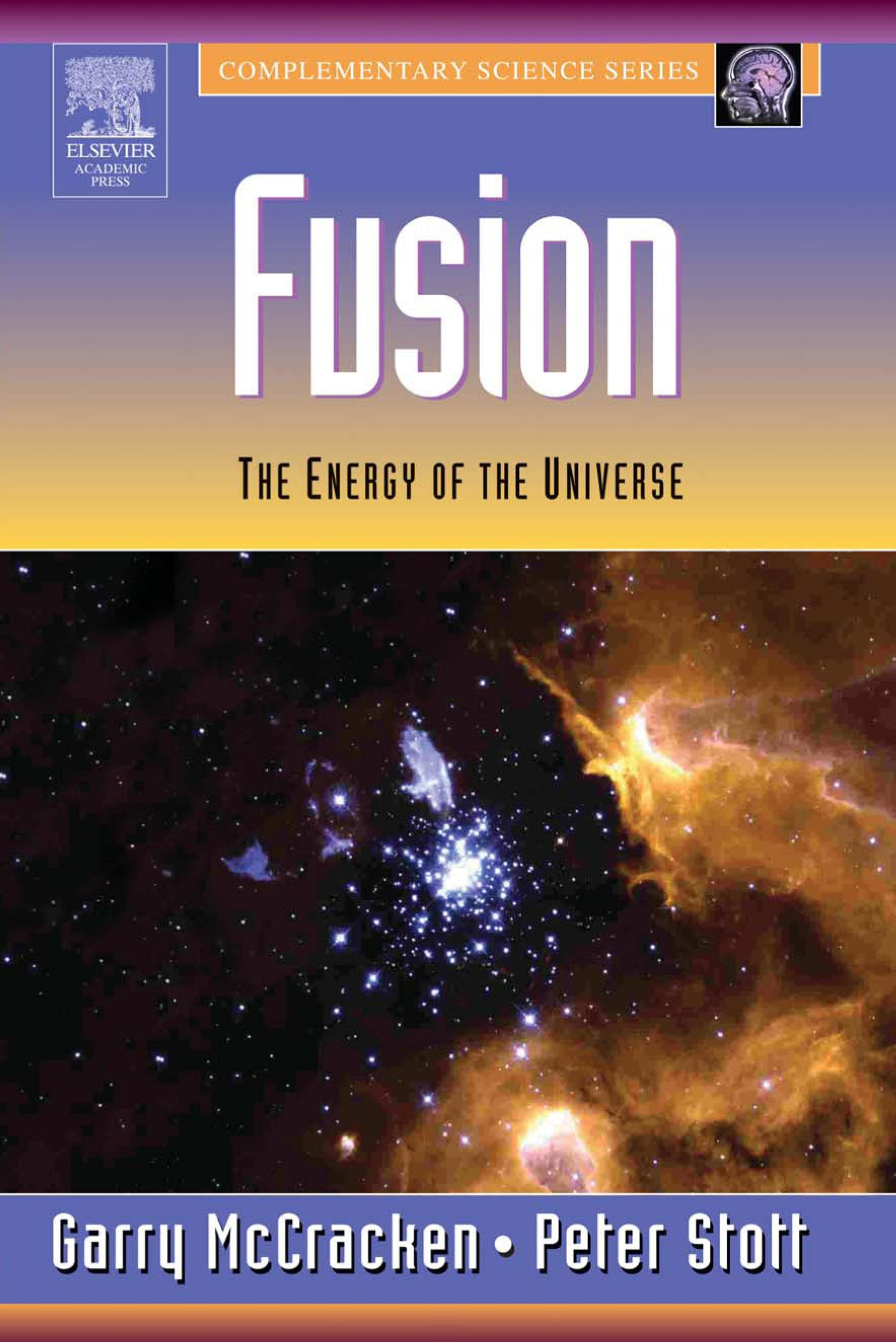 Fusion: The Energy of the Universe EB9780080492711