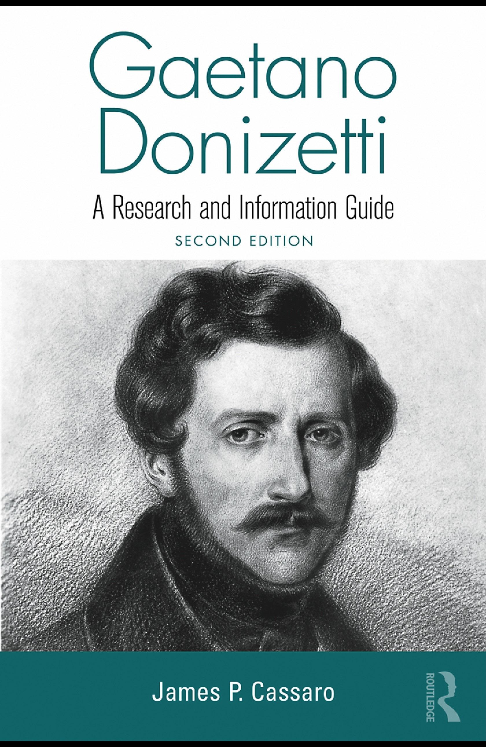 Gaetano Donizetti: A Research and Information Guide EB9780203890417
