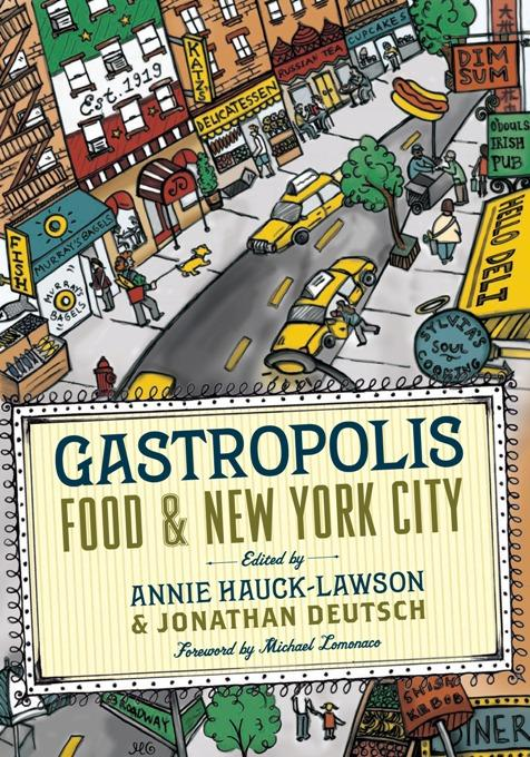 Gastropolis: Food and New York City EB9780231510066
