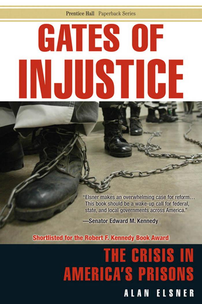 Gates of Injustice: The Crisis in America's Prisons EB9780768668766