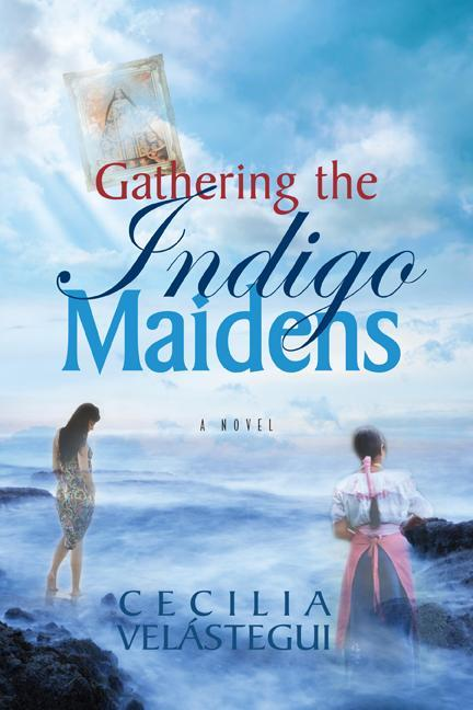 Gathering the Indigo Maidens EB9780983745839