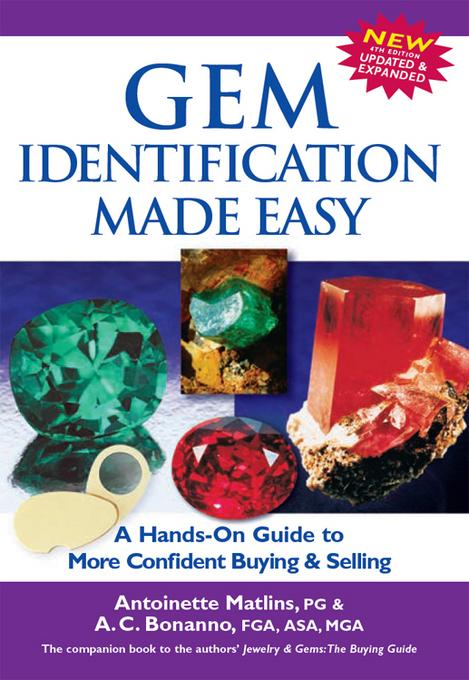 Gem Identification Made Easy, 4th Edition: A Hands-On Guide to More Confident Buying & Selling EB9780943763897