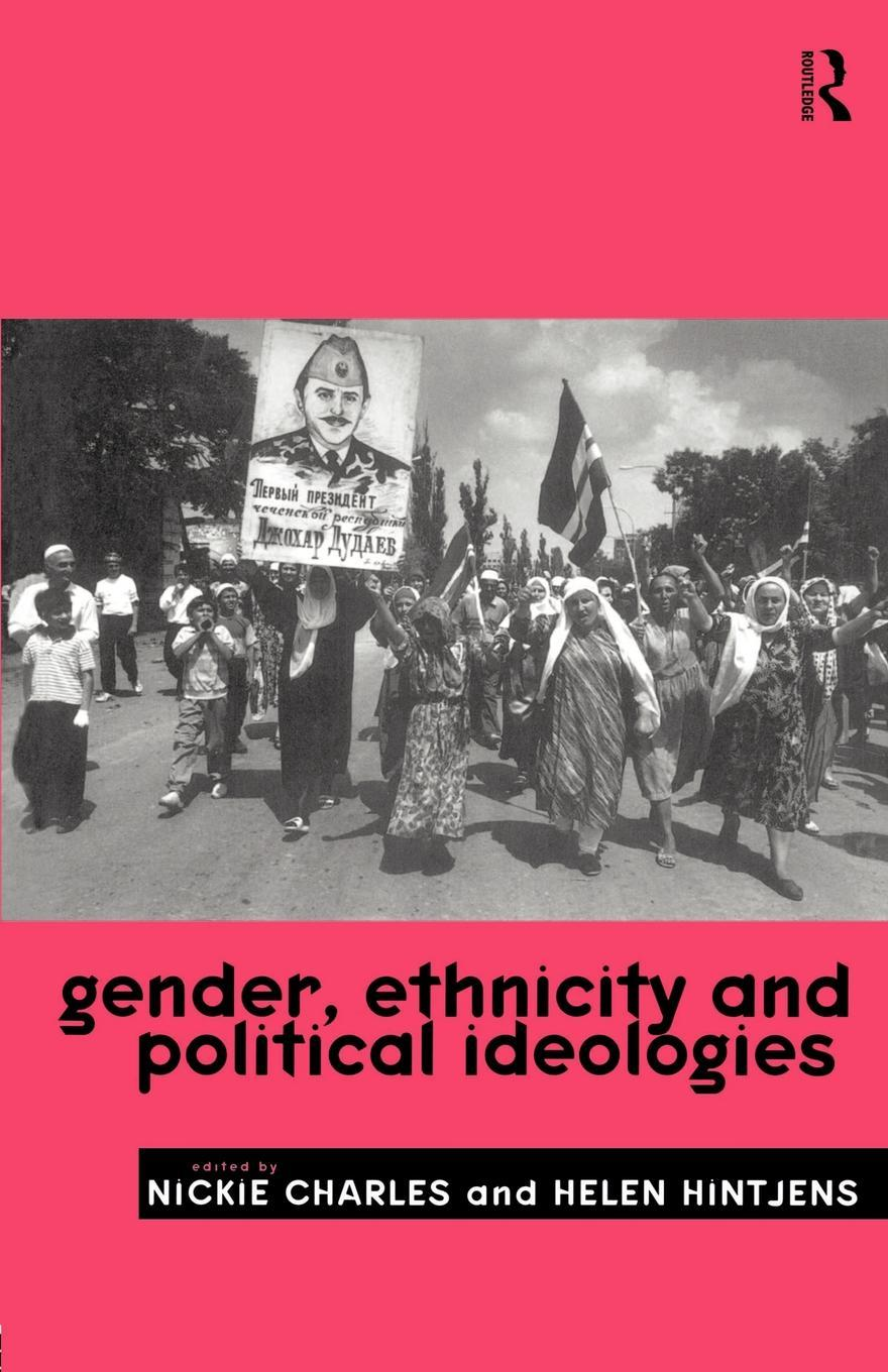 Gender, Ethnicity and Political Ideologies EB9780203440995