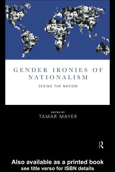 Gender Ironies of Nationalism EB9780203013236