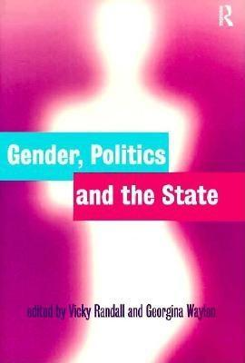 Gender, Politics and the State EB9780203004890