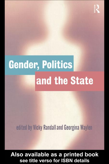 Gender, Politics and the State EB9780203207062
