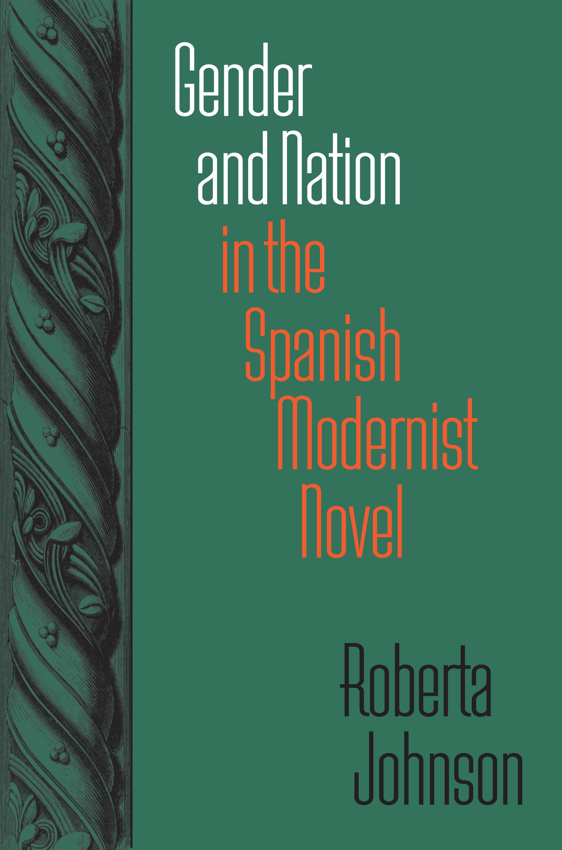 Gender and Nation in the Spanish Modernist Novel EB9780826591746