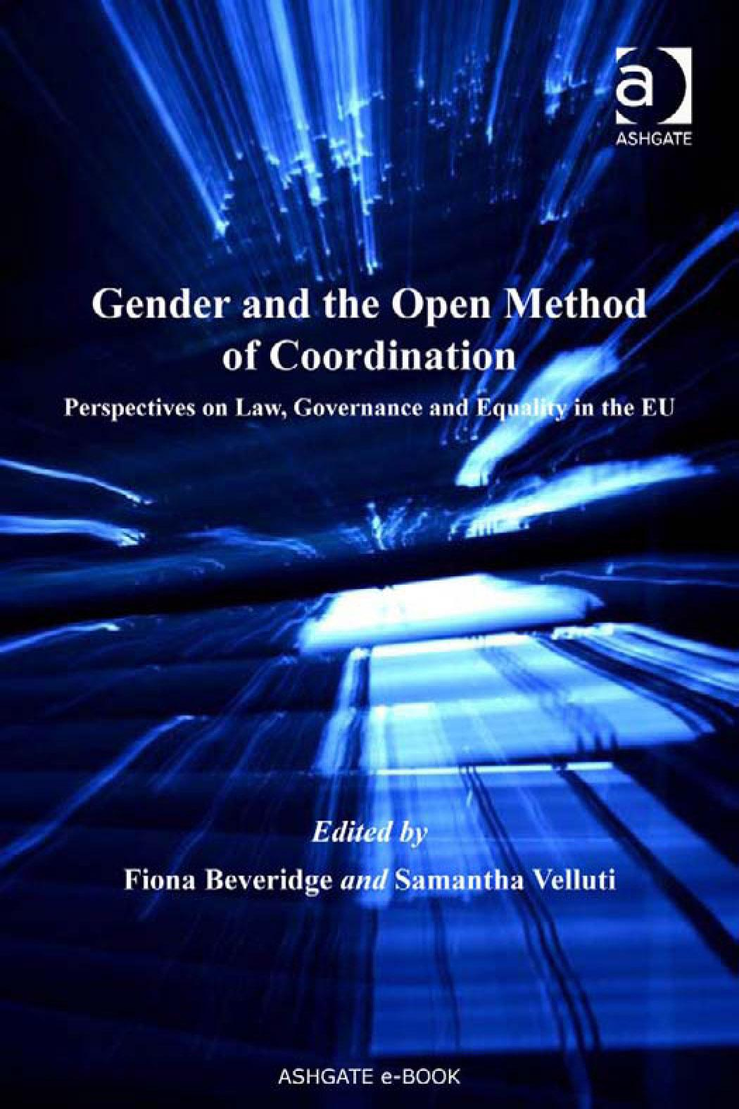 Gender and the Open Method of Coordination: Gender and the Open Method of Coordination EB9780754690511