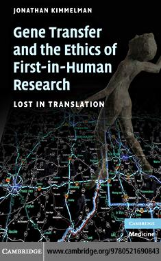 Gene Transfer and the Ethics of First-in-Human Research EB9780511636967