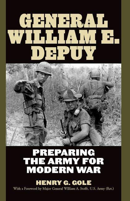 General William E. DePuy EB9780813138930