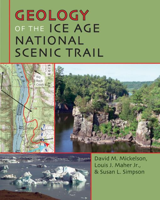 Geology of the Ice Age National Scenic Trail EB9780299284831