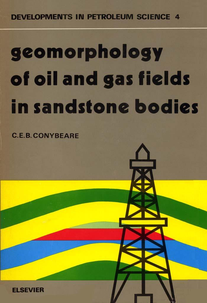Geomorphology of oil and gas fields in sandstone bodies EB9780080868585