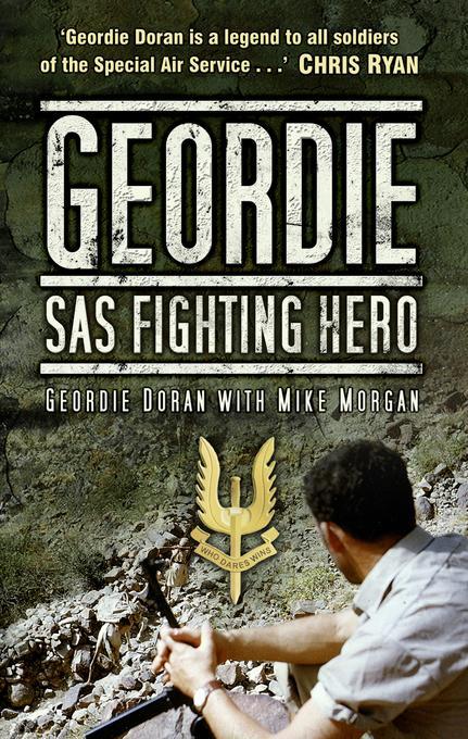 Geordie: SAS Fighting Hero EB9780752469591