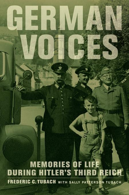 German Voices: Memories of Life during Hitler's Third Reich EB9780520948884