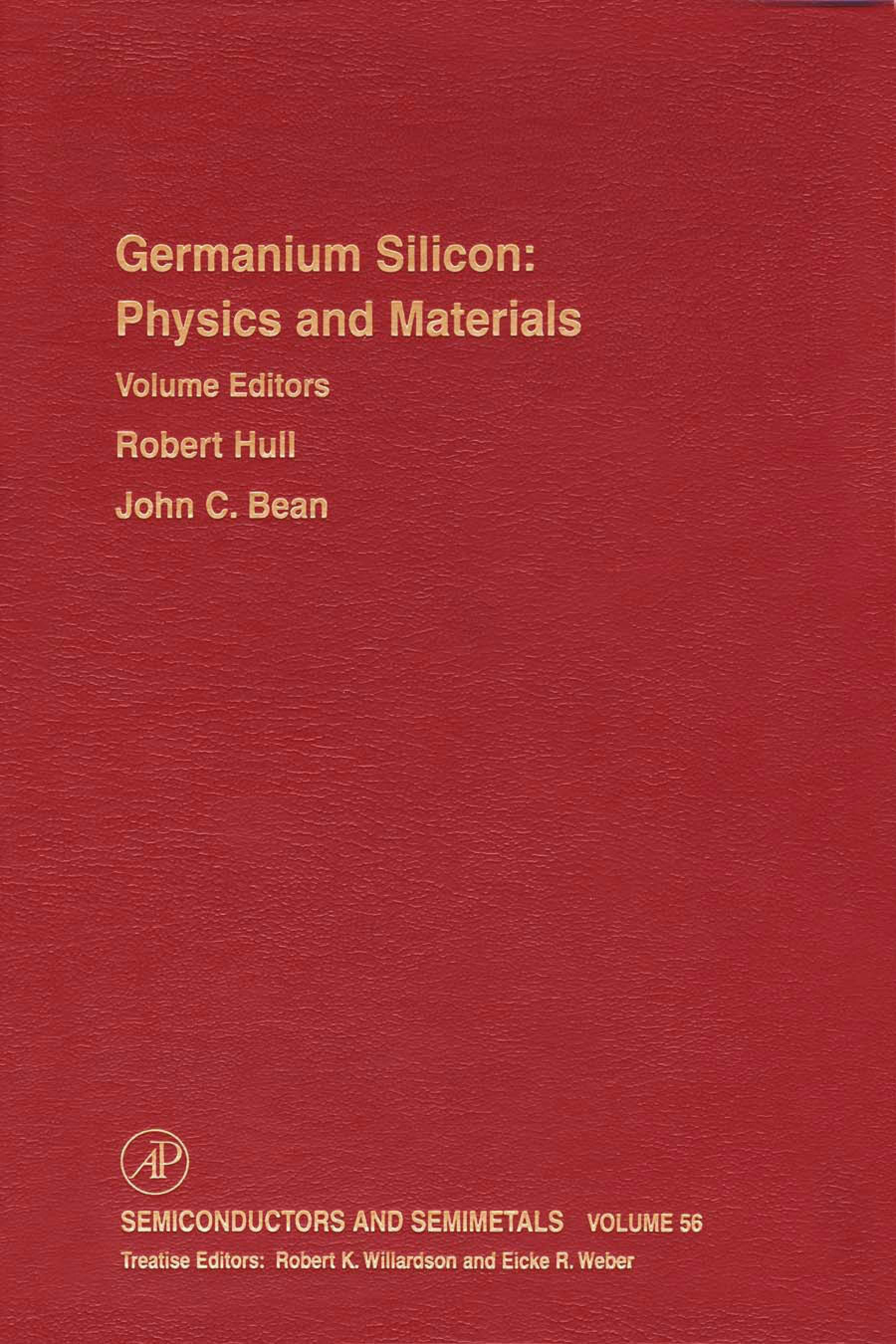 Germanium Silicon: Physics and Materials: Physics and Materials EB9780080864549