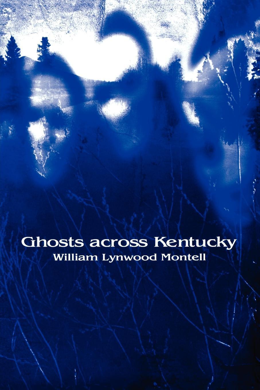Ghosts across Kentucky EB9780813137889