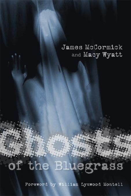 Ghosts of the Bluegrass EB9780813139340