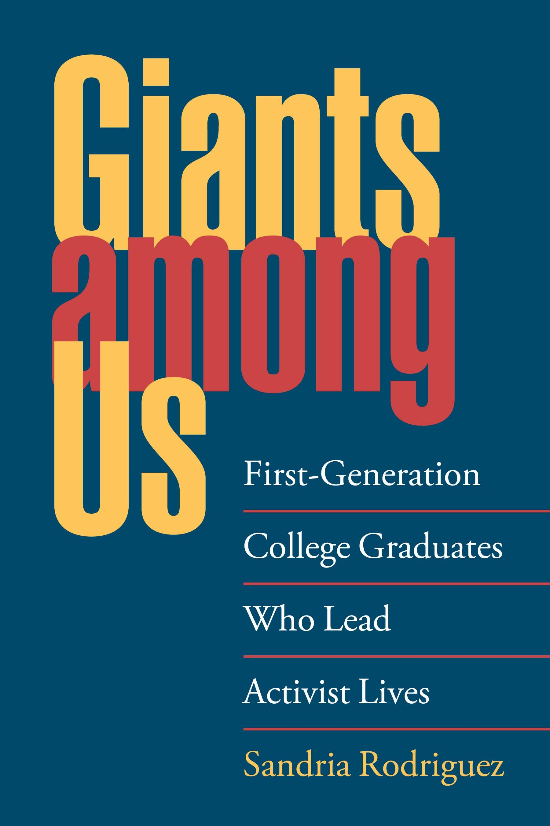 Giants among Us: First-Generation College Graduates Who Lead Activist Lives EB9780826591500
