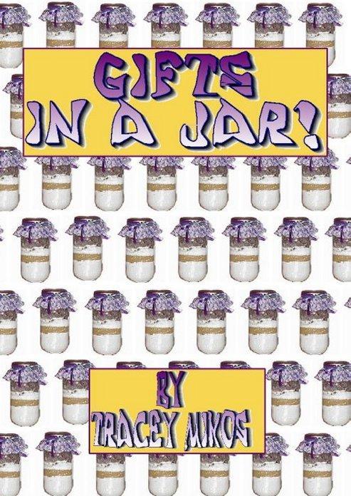 Gifts in a Jar: Crafty Gift Ideas & Recipes / Bath Soap Recipes EB9780930865511