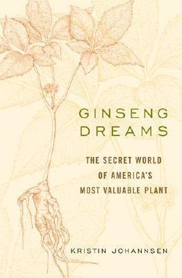 Ginseng Dreams EB9780813138480
