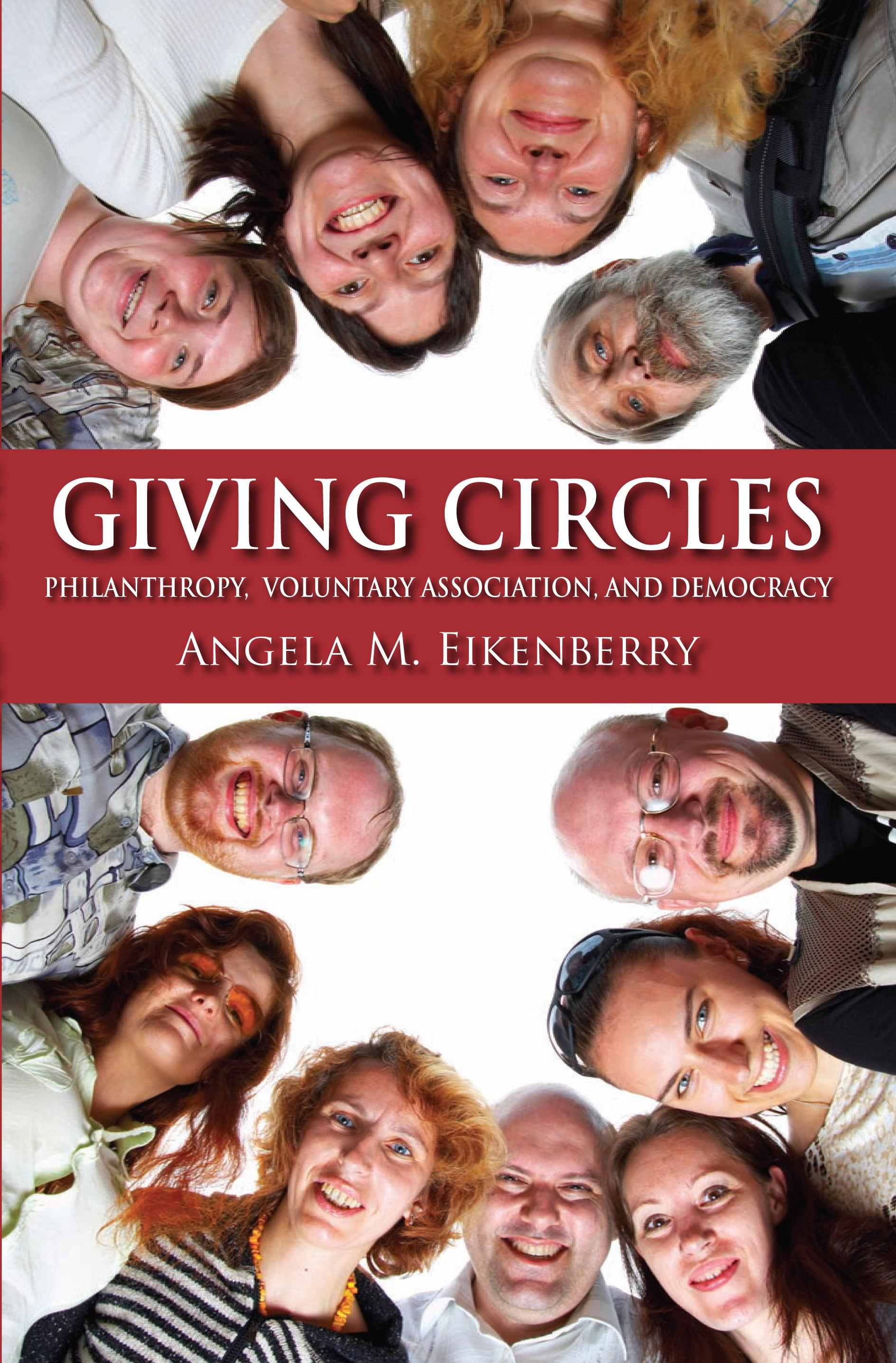 Giving Circles: Philanthropy, Voluntary Association, and Democracy EB9780253003348