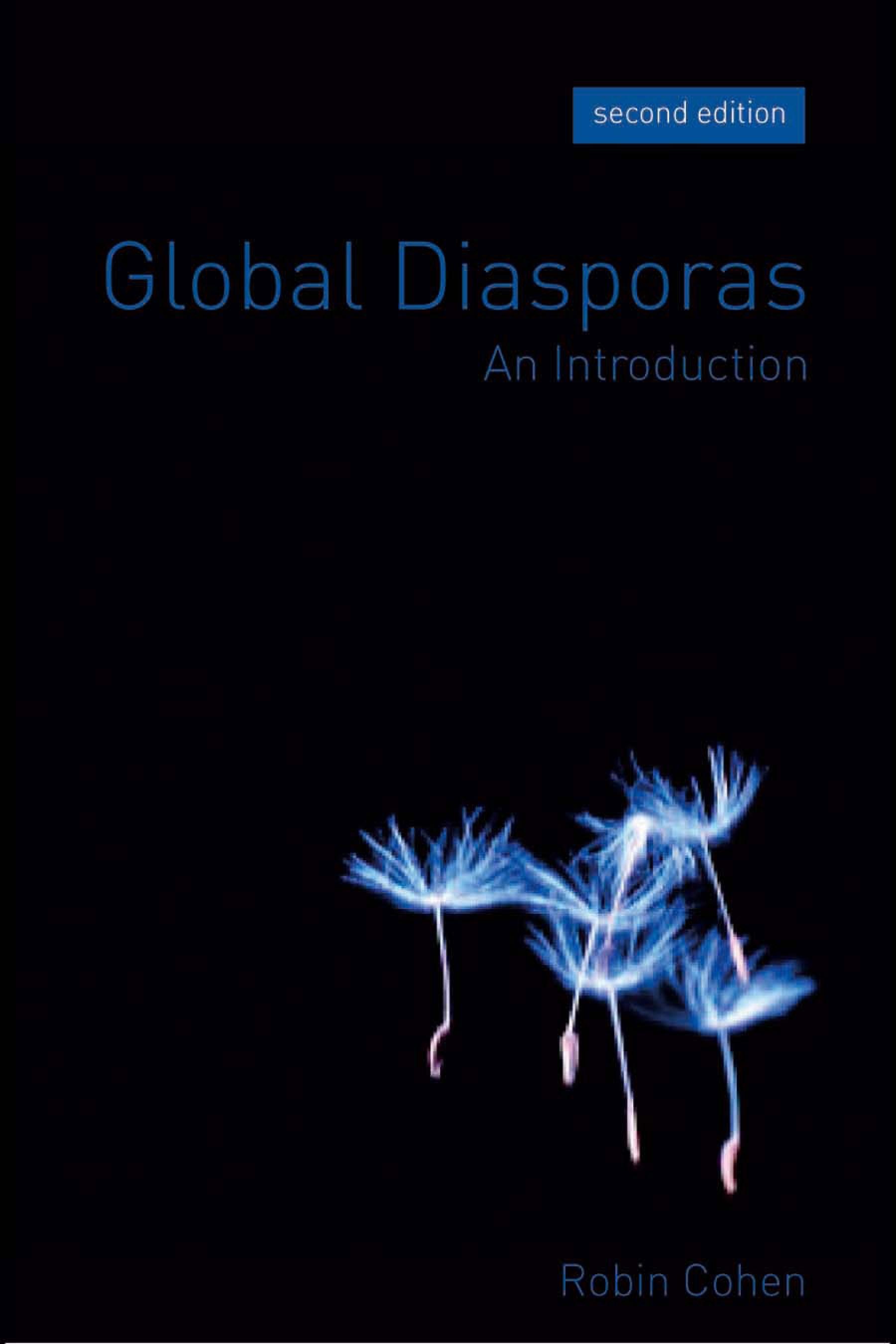 Global Diasporas: An Introduction EB9780203928943