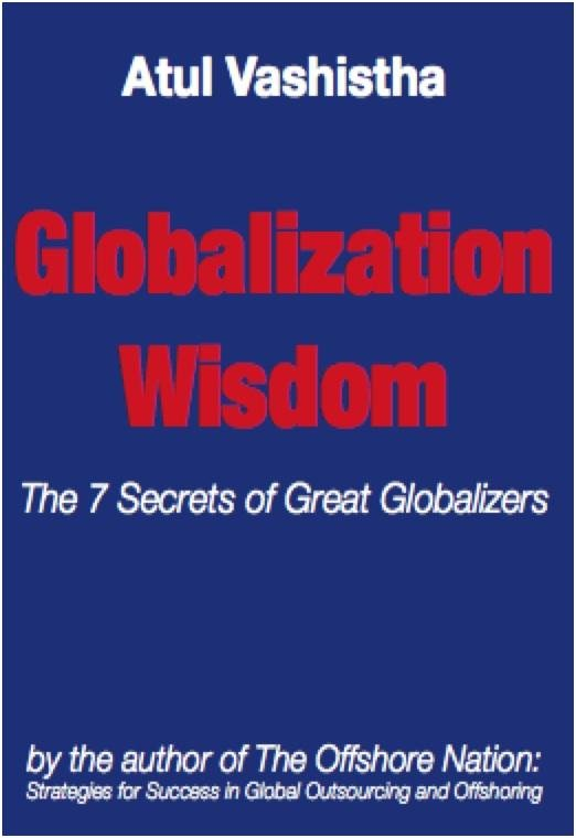 Globalization Wisdom: The Seven Secrets of Great Globalizers EB9780982542620