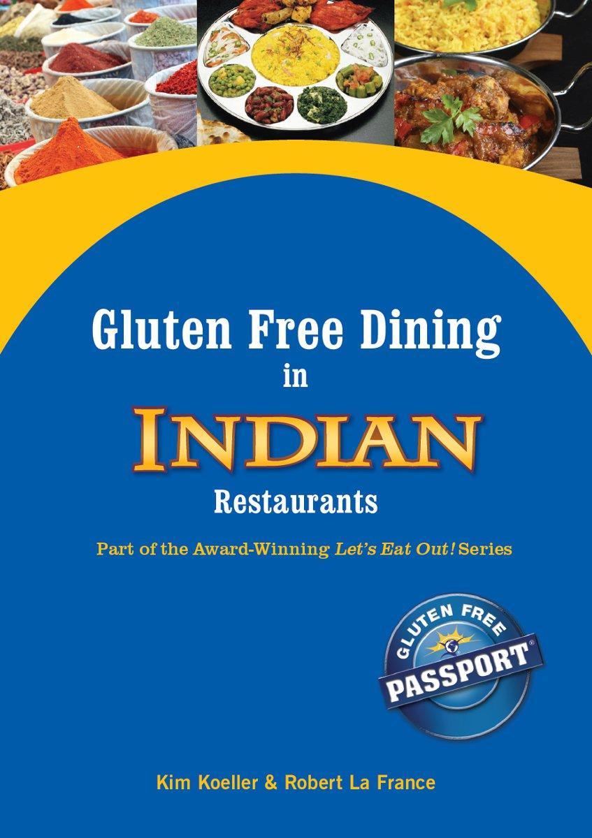 Gluten Free Dining in Indian Restaurants EB9780982959978