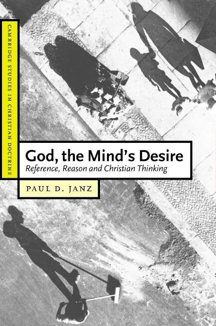 God, the Mind's Desire EB9780511192296