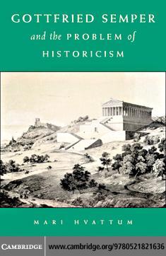 Gottfried Semper Prob Historicism EB9780511162718
