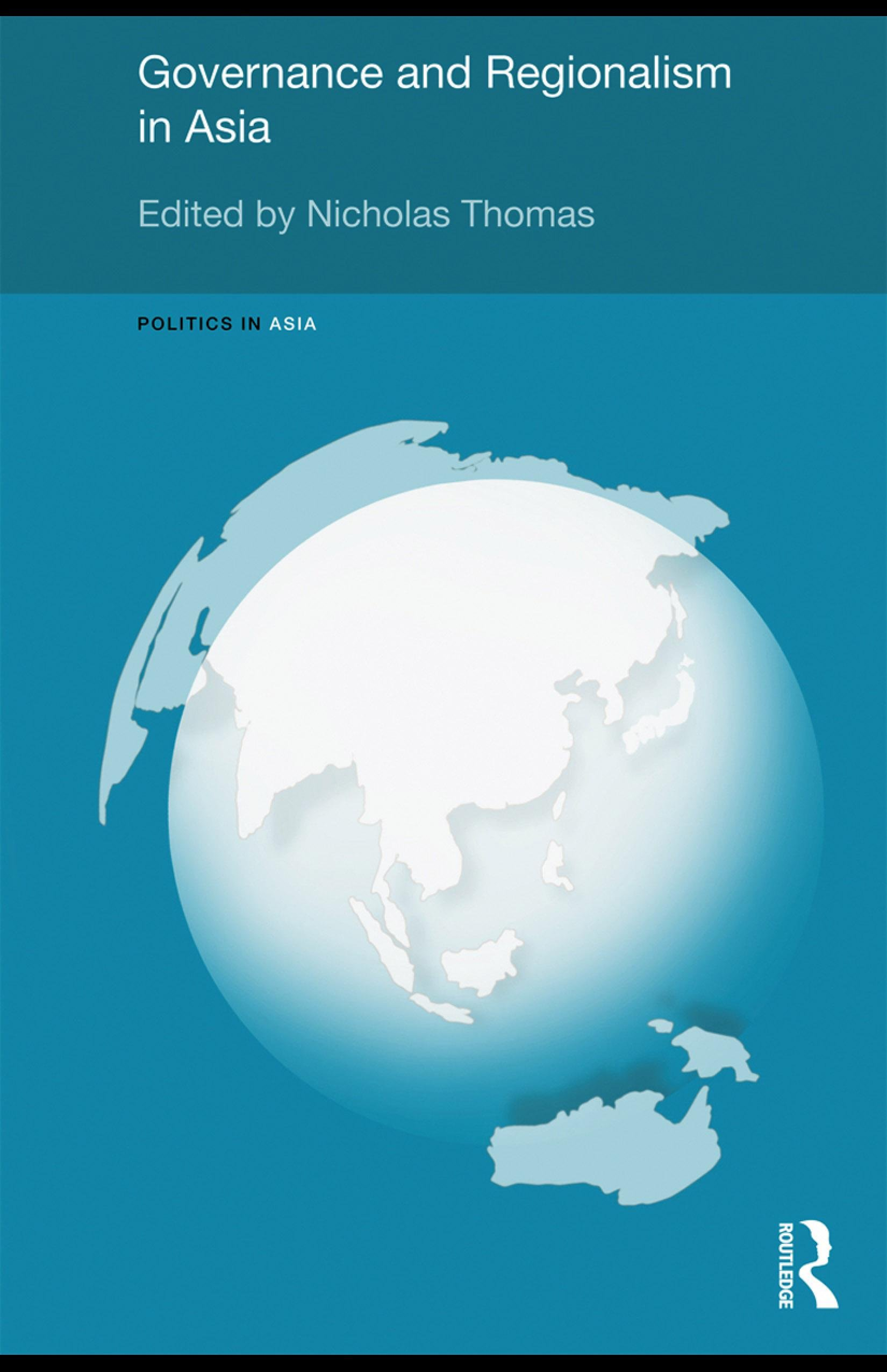 Governance and Regionalism in Asia EB9780203883853