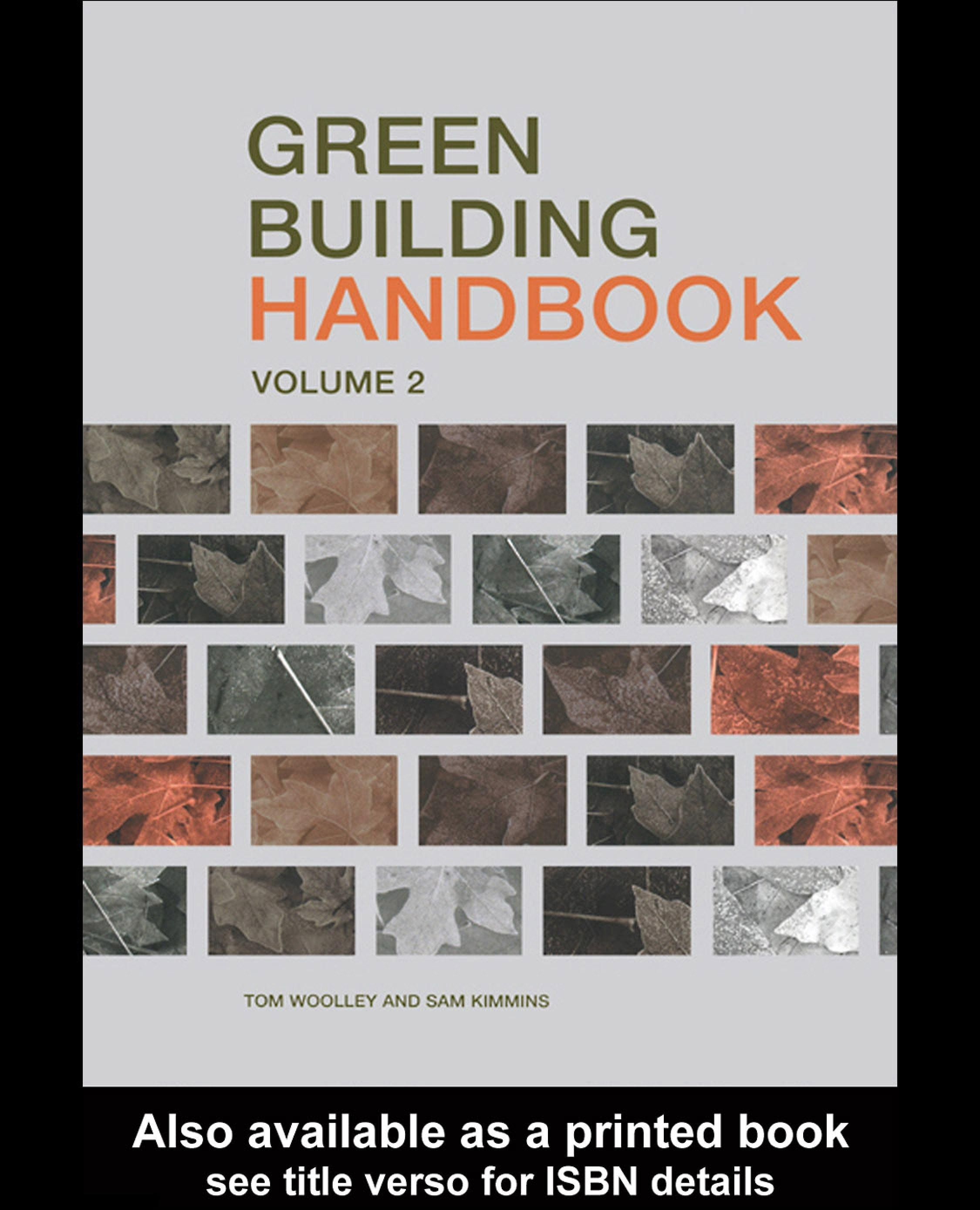 Green Building Handbook: Volume 2: A Guide to Building Products and their Impact on the Environment EB9780203301715