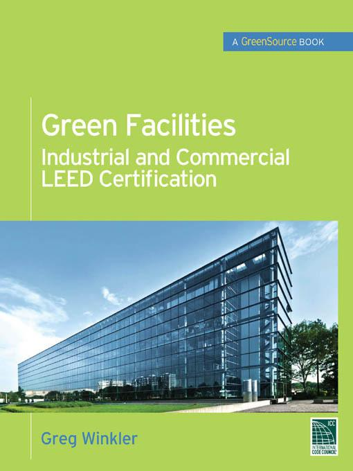 Green Facilities: Industrial and Commercial LEED Certification (GreenSource) EB9780071744522