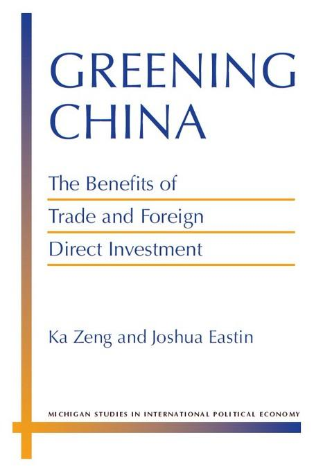 Greening China: The Benefits of Trade and Foreign Direct Investment