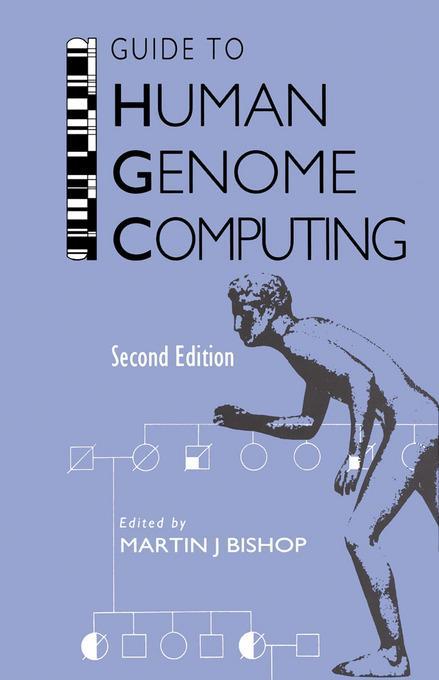 Guide to Human Genome Computing EB9780080532707
