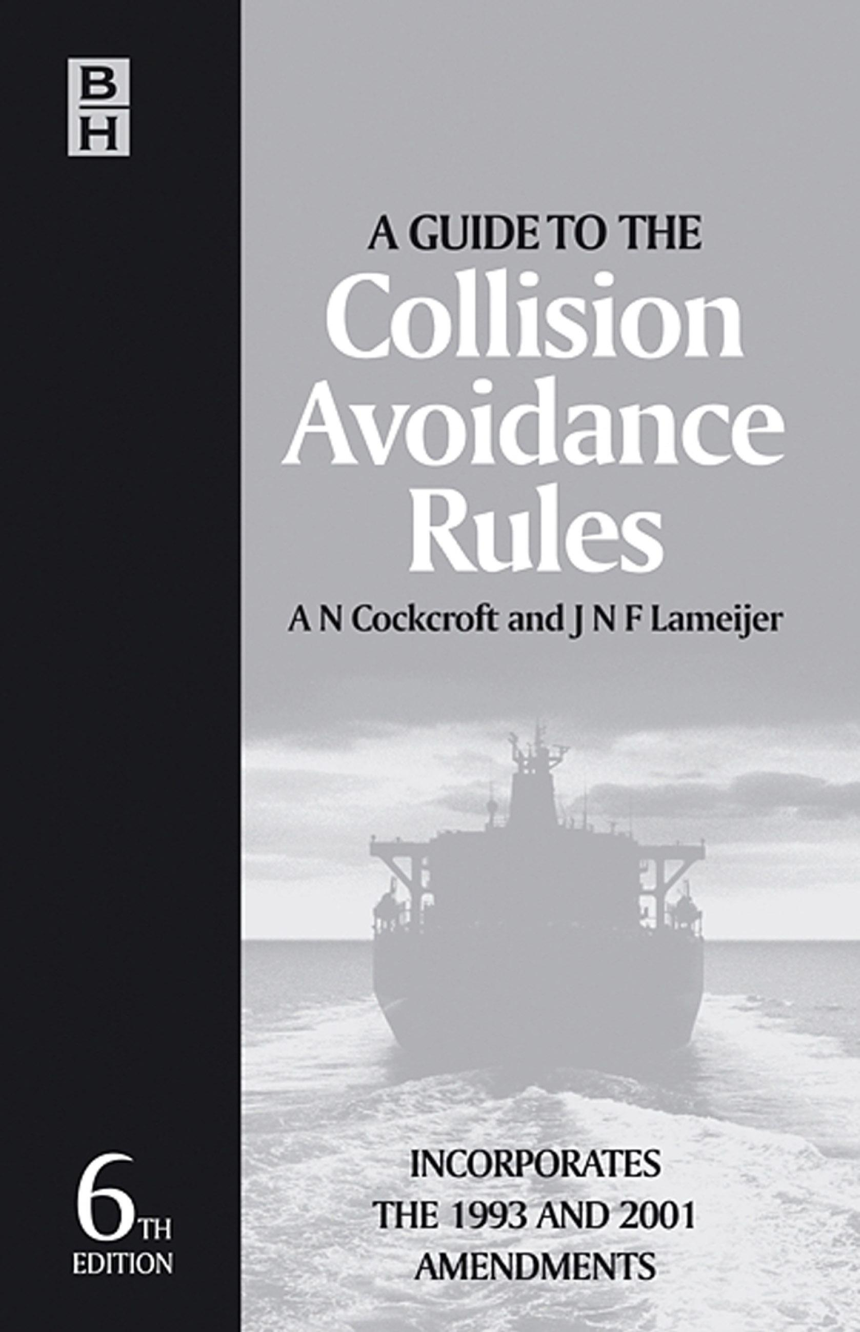 Guide to the Collision Avoidance Rules EB9780080521923