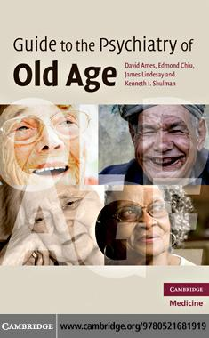 Guide to the Psychiatry of Old Age EB9780511771330