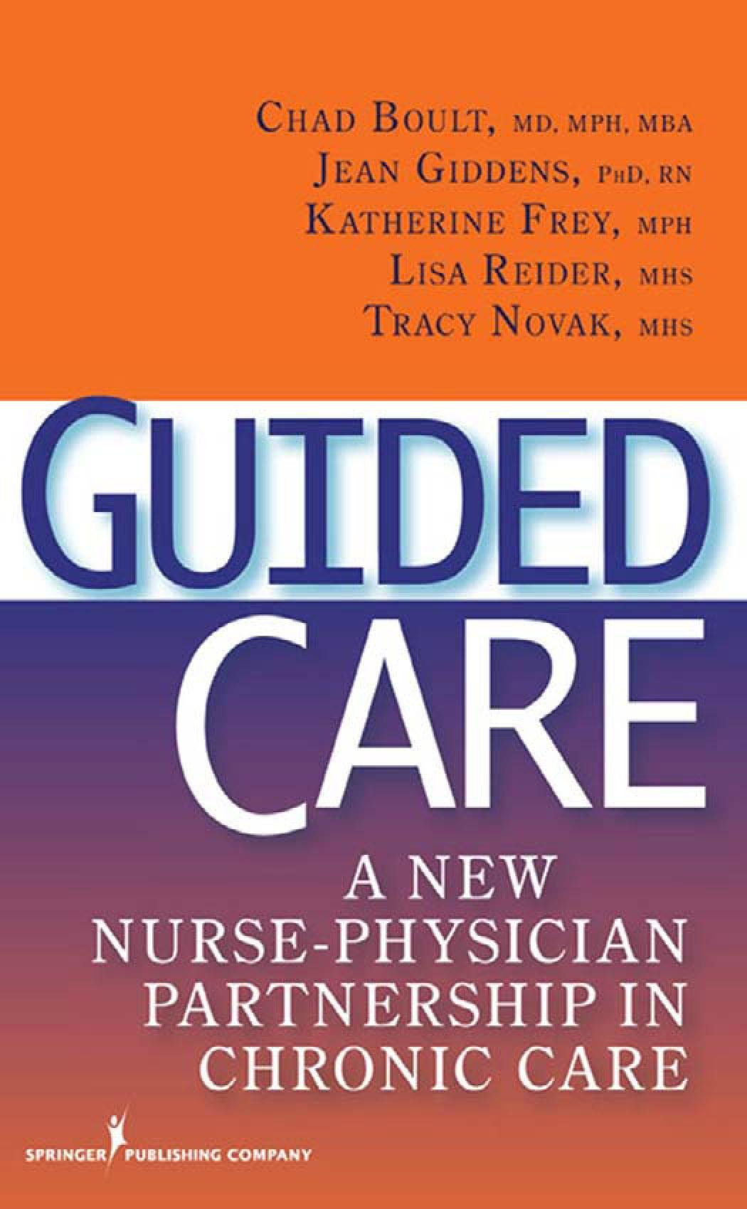 Guided Care: A New Nurse-Physician Partnership in Chronic Care EB9780826144126
