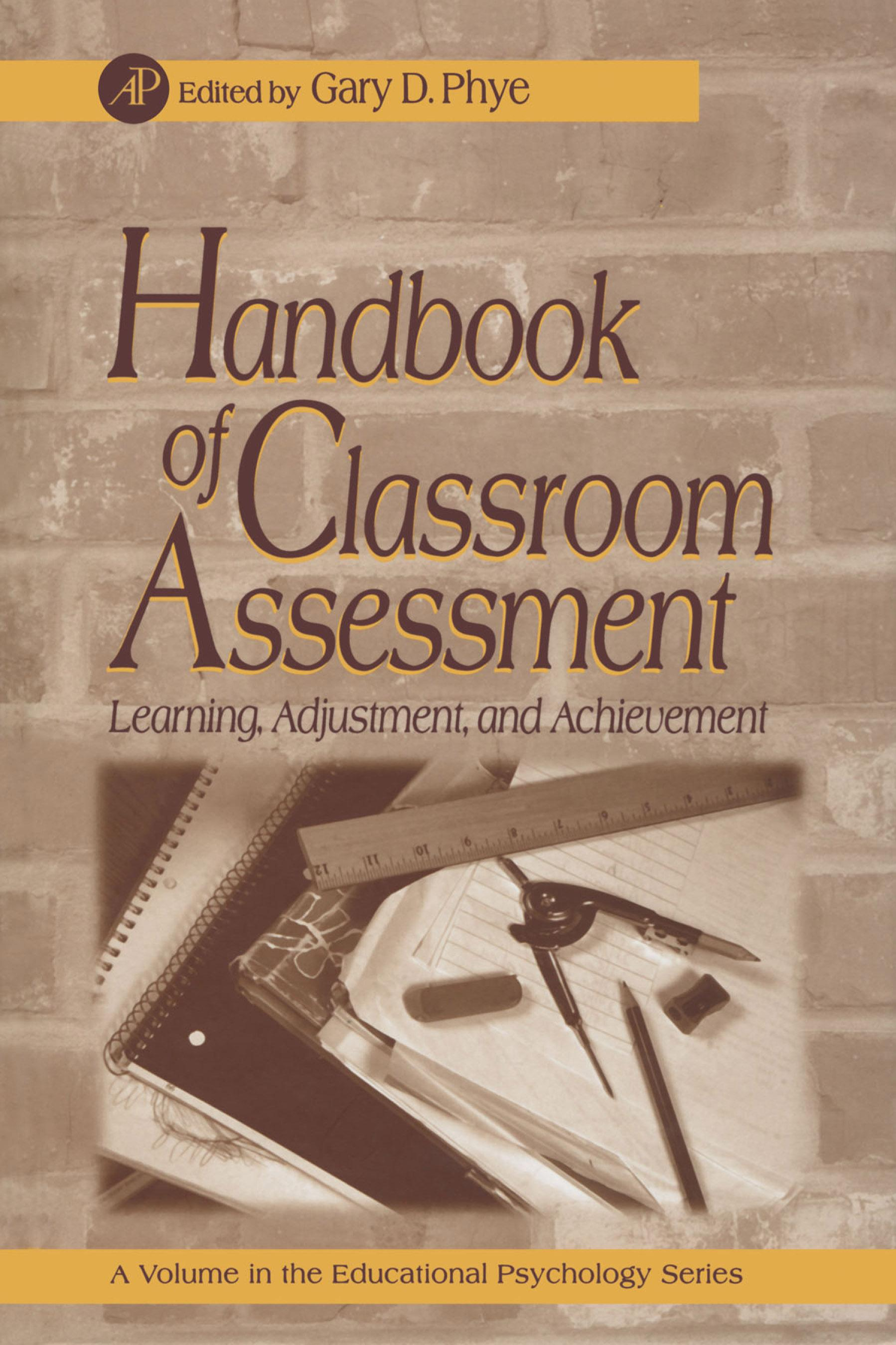 Handbook of Classroom Assessment: Learning, Achievement, and Adjustment EB9780080533025