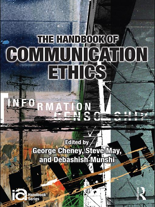 Handbook of Communication Ethics EB9780203890400