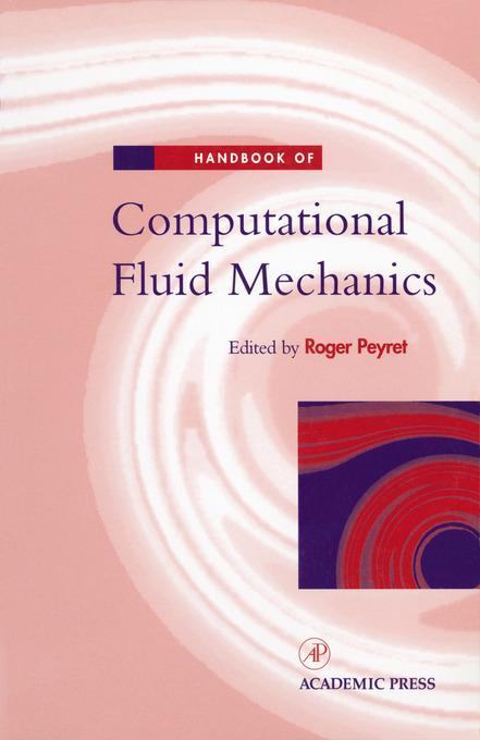 Handbook of Computational Fluid Mechanics EB9780080532769