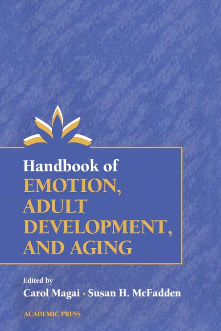 Handbook of Emotion, Adult Development, and Aging EB9780080532776