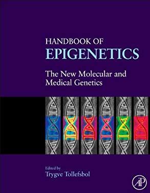 Handbook of Epigenetics: The New Molecular and Medical Genetics EB9780123757104