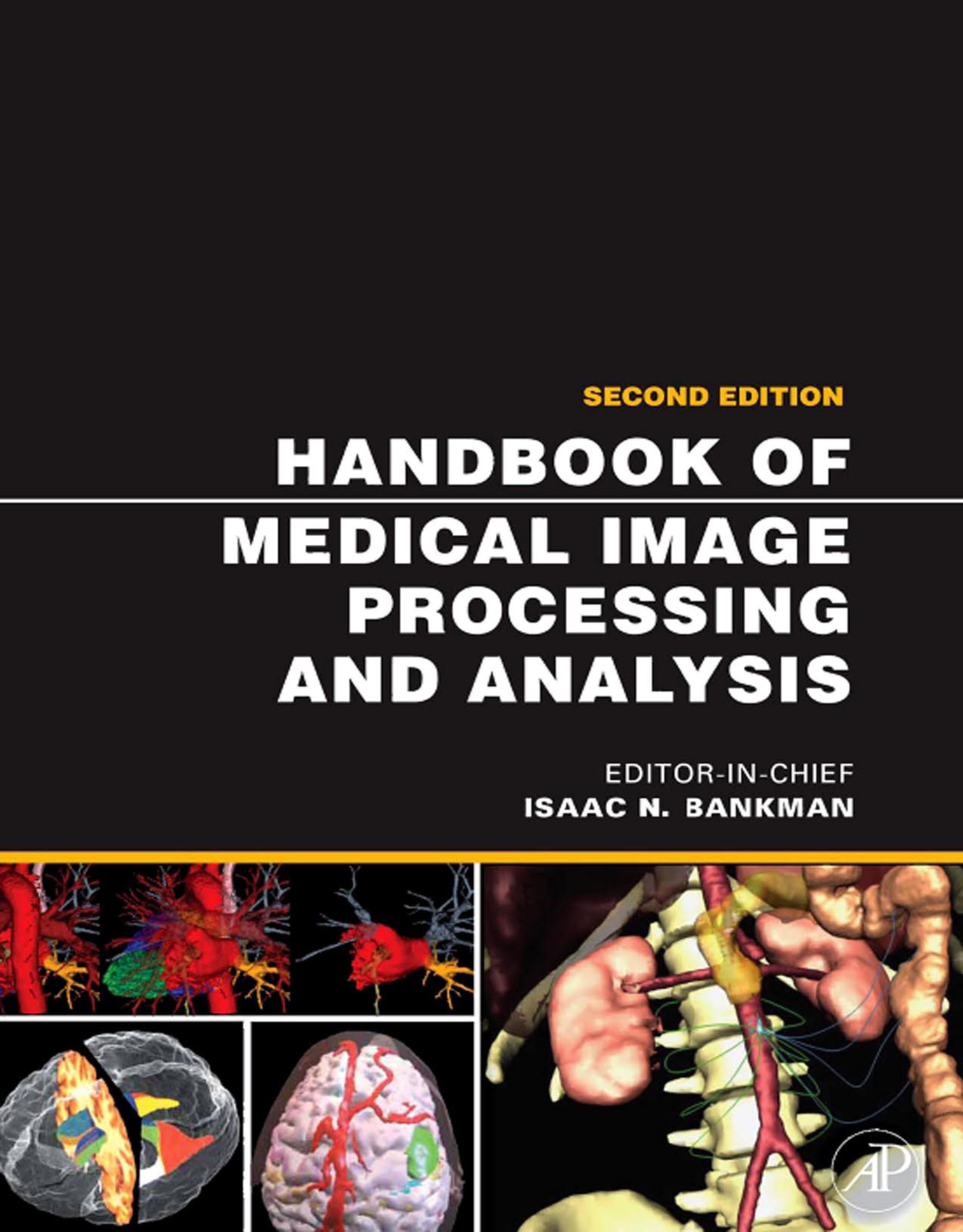 Handbook of Medical Image Processing and Analysis EB9780080559148
