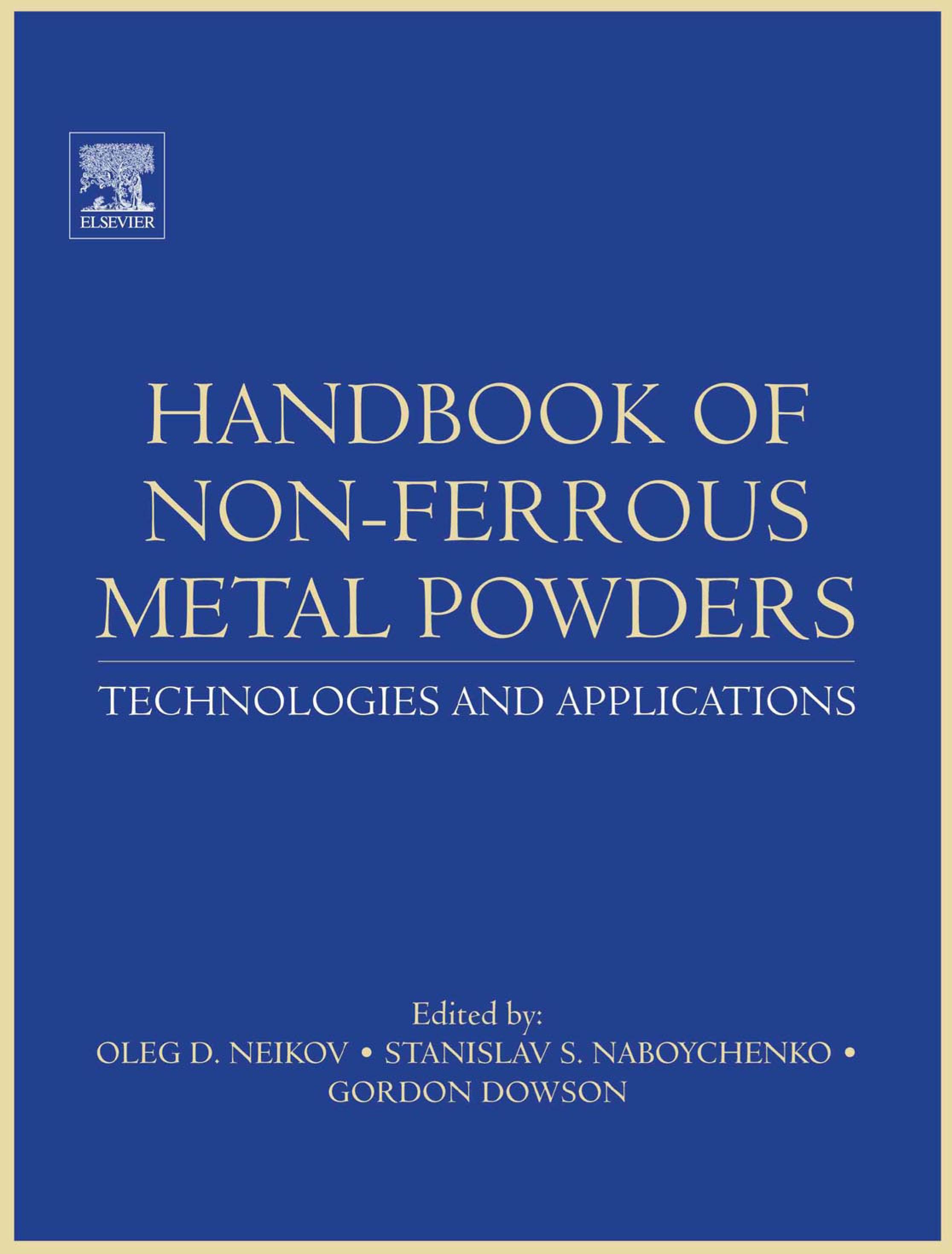 Handbook of Non-Ferrous Metal Powders: Technologies and Applications EB9780080559407
