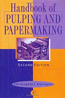 Handbook of Pulping and Papermaking EB9780080533681
